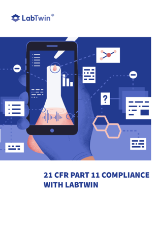 21 CFR Part 11 Compliance with LabTwin - p1
